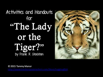 """Activities and Handouts for """"The Lady or the Tiger?"""" by Frank R. Stockton"""