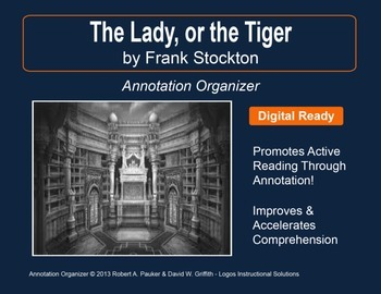 """Lady, or the Tiger"" by Frank Stockton: Annotation Organizer"