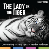 The Lady or the Tiger by Frank Stockton: Pre-Reading, Quiz