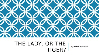 The Lady or the Tiger? by Frank Stockton powerpoint version