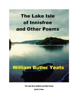 The Lake Isle of Innisfree and Other Poems by W. B. Yeats