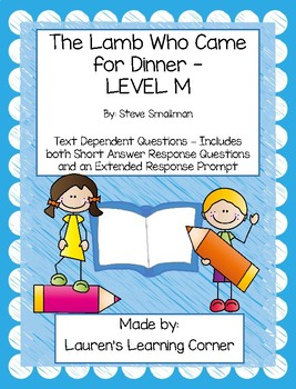 The Lamb Who Came to Dinner - Level M - Text Dependent Questions