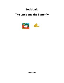 The Lamb and the Butterfly: Book Unit