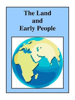 The Land And Early People, Activities and Worksheets