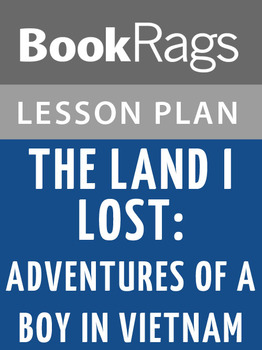 The Land I Lost: Adventures of a Boy in Vietnam Lesson Plans