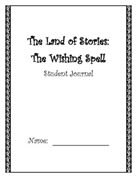 The Land of Stories:  The Wishing Spell Student Journal