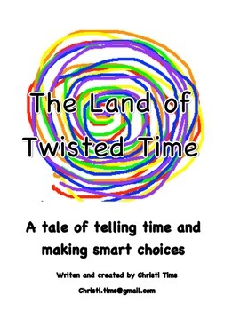 The Land of Twisted Time- All Reader's Theater Scripts and Activities