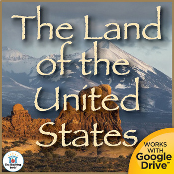 The Land of the United States Interactive Notebook Printable or Google Drive