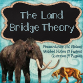 The Landbridge Theory & the First Americans {Bundle}