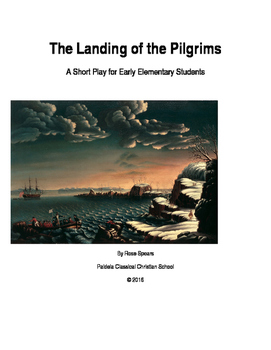 The Landing of the Pilgrims: A Short Play for Early Elementary Students