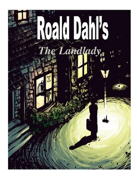 The Landlady Close Read--CCSS
