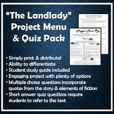 The Landlady (by Roald Dahl) Project Menu & Quiz Pack