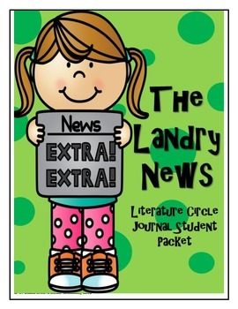 The Landry News Literature Circle Journal Student Packet