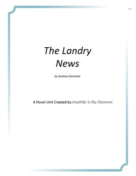 The Landry News Novel Unit Plus Grammar
