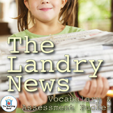 The Landry News Vocabulary and Assessment Bundle