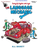The Language Mechanic - Tuning Up English With Logic for Grades 4-7