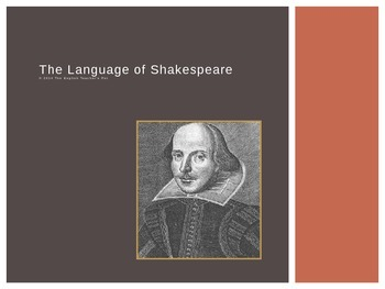 The Language of Shakespeare PowerPoint