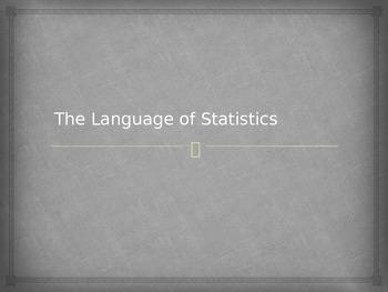 The Language of Statistics