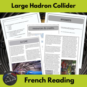 The Large Hadron Collider - reading for intermediate/advanced French students