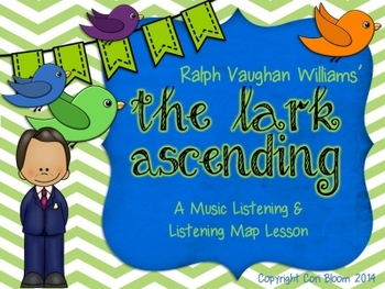 The Lark Ascending, Music Listening & Listening Map Lesson