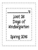 The Last 26 Days of Kindergarten