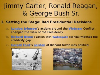 The Last 35 Years (Carter, Reagan, Bush) PowerPoint Lecture