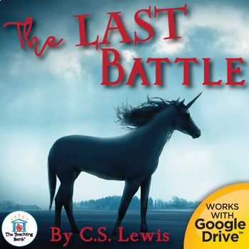 The Last Battle Novel Study Book Unit