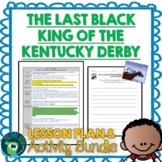 The Last Black King of the Kentucky Derby Lesson Plan and Activities