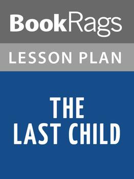The Last Child Lesson Plans