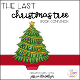 The Last Christmas Tree Book Companion