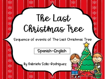 The Last Christmas Tree Sequence of Events (English/Spanish)