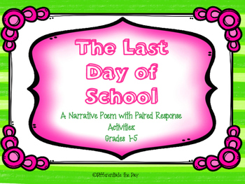 The Last Day of School Narrative Poem and Writing Activity