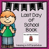 Last Day of School Emergent Reader