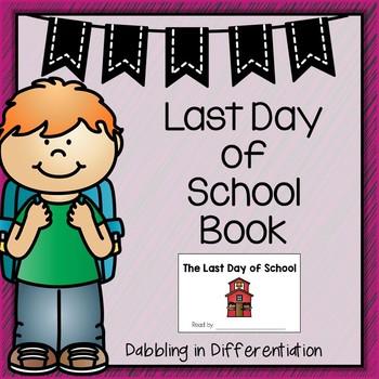 Last Day of School Emergent Reader