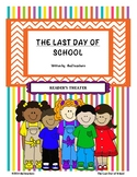 The Last Day of School - Reader's Theater