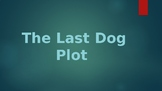 The Last Dog PLOT