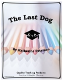 The Last Dog by Katherine Paterson Lesson Plan, Worksheet, Key, Activities