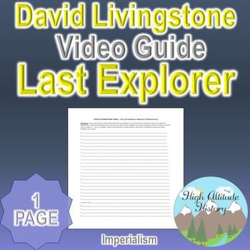 The Last Explorers David Livingstone Video Guide Activity