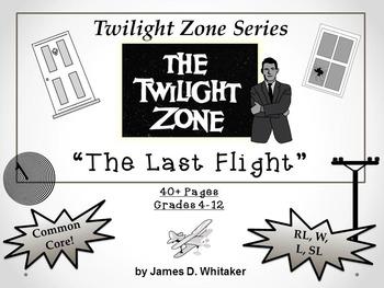 The Last Flight Twilight Zone Episode Unit Resource Common Core