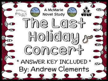 The Last Holiday Concert (Andrew Clements) Novel Study / Reading Comprehension