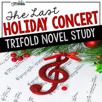 The Last Holiday Concert Foldable Novel Study Unit