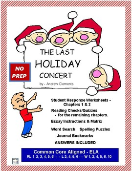THE LAST HOLIDAY CONCERT CCSS Aligned Chapter Questions & Quizzes