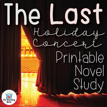 The Last Holiday Concert Novel Study Book Unit Printable Version