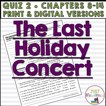 The Last Holiday Concert Quiz 2 (Ch. 8-14)