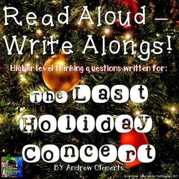 The Last Holiday Concert Read Aloud Write Along