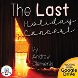 The Last Holiday Concert Book Unit Novel Study