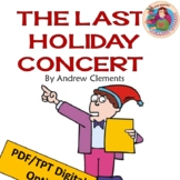 The Last Holiday Concert, by Andrew Clements: A #Distance Learning Book Guide