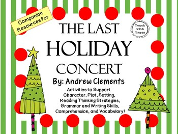 The Last Holiday Concert by Andrew Clements: A Complete Novel Study!