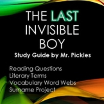 The Last Invisible Boy - lesson plans, study guide and reading questions