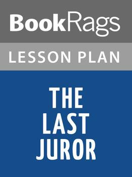 The Last Juror Lesson Plans